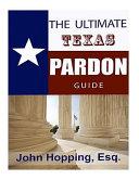 Ultimate Guide Texas Pardons