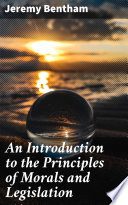 An Introduction to the Principles of Morals and Legislation