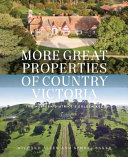 More Great Properties of Country Victoria  the Western District s Golden Age