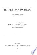 Frithjof and Ingebjorg, and other poems