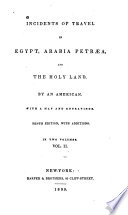 Incidents Of Travel In Egypt Arabia Petr A And The Holy Land