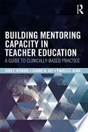 Building Mentoring Capacity In Teacher Education