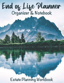 End of Life Planner Organizer Notebook