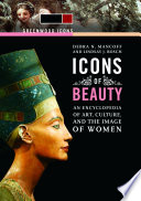 Icons of Beauty  Art  Culture  and the Image of Women  2 volumes  Book PDF