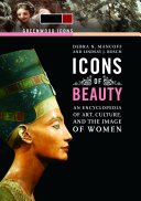 Icons of Beauty  Art  Culture  and the Image of Women  2 volumes