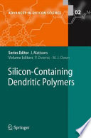 Silicon Containing Dendritic Polymers Book