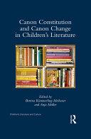 Canon Constitution and Canon Change in Children's Literature [Pdf/ePub] eBook