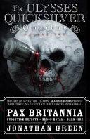 Pax Britannia  The Ulysses Quicksilver Omnibus