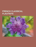 French Classical Flautists