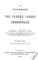 Glenny's Hand-book to the Flower Garden & Greenhouse, etc