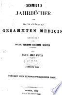 Schmidt's Jahrbücher der in- und ausländischen gesammten Medizin