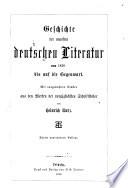 Geschichte der deutschen Literatur: Geschichte der neuesten deutschen Literatur von 1830 bis auf die Gegenwart (5. Aufl.)
