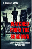 Watched from the Shadows Book
