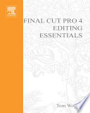 Final Cut Pro 4 Editing Essentials