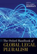 The Oxford Handbook of Global Legal Pluralism