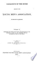 Catalogue of the Books Belonging to the Young Men s Association of the City of Chicago