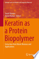 Keratin as a Protein Biopolymer