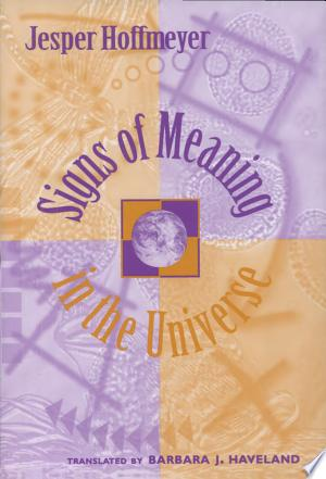 Free Download Signs of Meaning in the Universe PDF - Writers Club