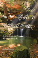Your Guide To Biblical Fasting