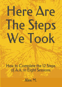 Here Are The Steps We Took  How to Complete the 12 Steps of