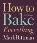 How to Bake Everything Mark Bittman Cover