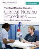 The Royal Marsden Manual of Clinical Nursing Procedures