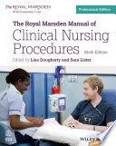"""The Royal Marsden Manual of Clinical Nursing Procedures"" by Lisa Dougherty, Sara Lister"
