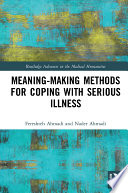 Meaning making Methods for Coping with Serious Illness