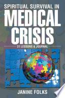 Spiritual Survival In A Medical Crisis Book PDF
