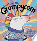 Don't Call Me Grumpycorn!