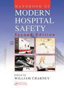 Handbook of Modern Hospital Safety, Second Edition