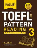 Kallis  TOEFL IBT Pattern Reading 3