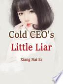 Cold CEO s Little Liar