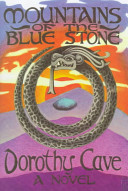 Mountains Of The Blue Stone