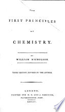 The First Principles of Chemistry ... Third Edition, Revised by the Author