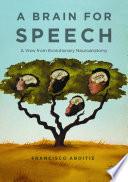 A Brain for Speech Book