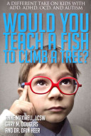 Would You Teach a Fish to Climb a Tree