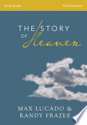 The Story of Heaven Study Guide Book