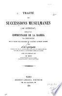 Trait   des successions musulmanes  ab intestat  extrait du commentaire de la Rahbia par Chenchouri  de la glose d el Badjouri et d autres auteurs arabes