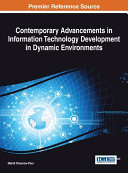 Contemporary Advancements in Information Technology Development in Dynamic Environments