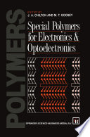 Special Polymers for Electronics and Optoelectronics