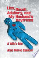 Lies  Deceit  Adultery  and My Husband s Boyfriend