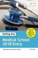 Getting Into Medical School 2018 Entry