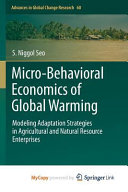 Micro-Behavioral Economics of Global Warming