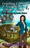 Feuding Covens Can Never Make Peace Pdf/ePub eBook