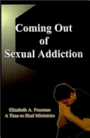 Coming Out of Sexual Addiction