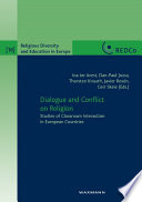 Dialogue and Conflict on Religion. Studies of Classroom Interaction in European Countries