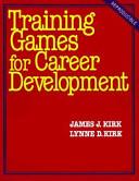 Training Games for Career Development