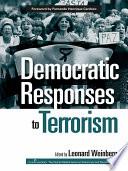 Democratic Responses To Terrorism