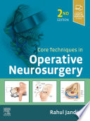 Core Techniques in Operative Neurosurgery E Book Book